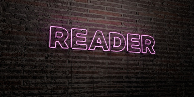 READER -Realistic Neon Sign on Brick Wall background